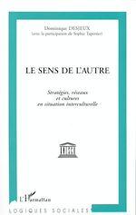 Download this eBook Le sens de l'autre
