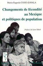 Download this eBook Changement de fécondité au Mexique et politiques de population