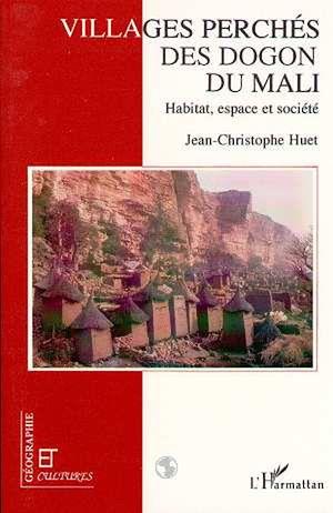 Téléchargez le livre :  Les villages perchés des Dogon du Mali