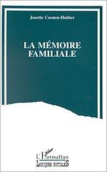 Téléchargez le livre :  La mémoire familiale