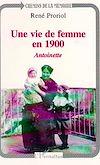 Une vie de femme en 1900