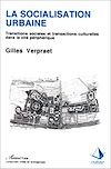 Télécharger le livre :  La socialisation urbaine
