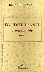 Download this eBook Méditerranée: l'impossible mur