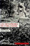 Télécharger le livre :  Les métaphores de l'organisme