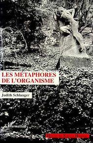 Téléchargez le livre :  Les métaphores de l'organisme