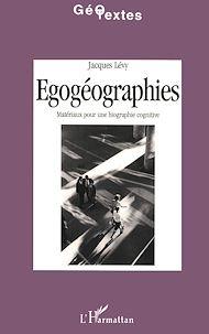 Téléchargez le livre :  Egogéographies