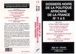 Download this eBook Dossiers Noirs de la politique africaine de la France