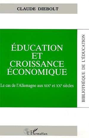 Téléchargez le livre :  Education et croissance économique