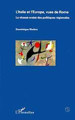Download this eBook L'Italie et l'Europe, vues de Rome