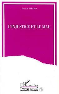 Téléchargez le livre :  L'injustice et le mal