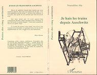 Téléchargez le livre :  Je hais les trains depuis Auschwitz
