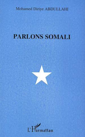 Téléchargez le livre :  Parlons somali