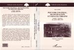 Download this eBook Pouvoir colonial, municipalités et espaces urbains
