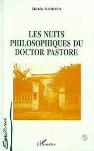 Téléchargez le livre :  Les nuits philosophiques du Doctor Pastore