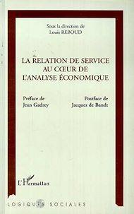 Téléchargez le livre :  La Relation de Service au Coeur de l'analyse Économique