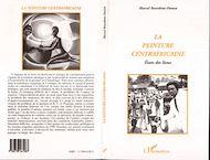 Téléchargez le livre :  LA PEINTURE CENTRAFRICAINE