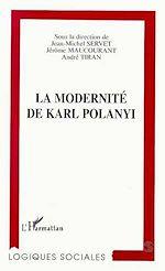 Téléchargez le livre :  La Modernité de Karl Polanyi