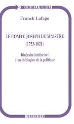 Téléchargez le livre :  Le Comte Joseph de Maistre (1753-1821)