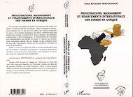 Téléchargez le livre :  Privatisations, Management et Financements Internationaux des Firmes en Afrique