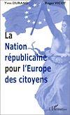 Télécharger le livre :  LA NATION RÉPUBLICAINE POUR L'EUROPE DES CITOYENS