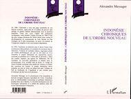 Téléchargez le livre :  INDONESIE : CHRONIQUES DE L'ORDRE NOUVEAU