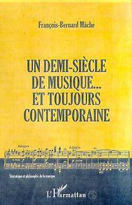 Téléchargez le livre :  Un demi-siècle de musique... et toujours contemporaine