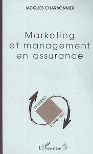 Téléchargez le livre :  MARKETING ET MANAGEMENT EN ASSURANCE