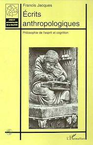 Téléchargez le livre :  ÉCRITS ANTHROPOLOGIQUES