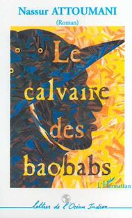 Téléchargez le livre :  LE CALVAIRE DES BAOBABS