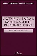 Téléchargez le livre :  L'AVENIR DU TRAVAIL DANS LA SOCIÉTÉ DE l'INFORMATION