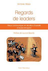 Téléchargez le livre :  Regards de leaders