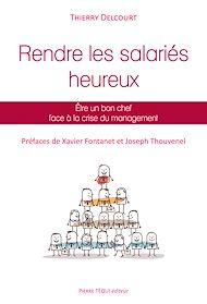 Téléchargez le livre :  Rendre les salariés heureux