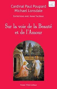 Téléchargez le livre :  Sur la voie de la Beauté et de l'Amour