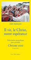 Télécharger le livre :  Il vit, le Christ, notre espérance