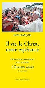 Téléchargez le livre :  Il vit, le Christ, notre espérance