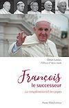 Télécharger le livre :  François le successeur