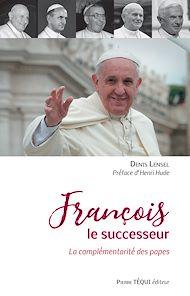 Téléchargez le livre :  François le successeur