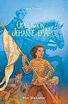 Télécharger le livre :  Opération Jehanne d'Arc