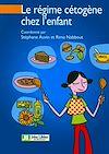 Télécharger le livre :  Le régime cétogène chez l'enfant