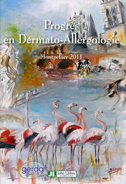 Progrès en Dermato-Allergologie 2011