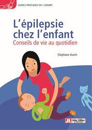 Téléchargez le livre :  L'épilepsie chez l'enfant