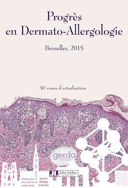 Progrès en Dermato-Allergologie - GERDA Bruxelles 2015