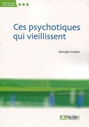 Téléchargez le livre :  Ces psychotiques qui vieillissent