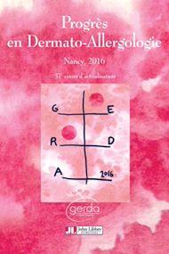 Téléchargez le livre :  Progrès en Dermato-Allergologie - GERDA 2016