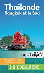 Download this eBook GEOguide Thaïlande. Bangkok et le Sud