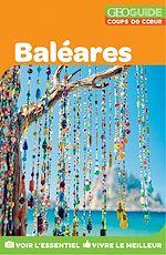 Download this eBook GEOguide Coups de coeur Baléares