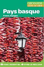 Download this eBook GEOguide Coups de cœur Pays basque: France, Espagne