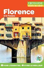 Download this eBook GEOguide Coups de cœur Florence et la Toscane