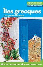 Download this eBook GEOguide Coups de cœur Îles grecques: Les Cyclades et Athènes