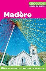 Download this eBook GEOguide Coups de cœur Madère
